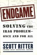 Endgame: Solving the Iraq Problem—Once and for All