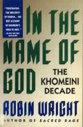 In the Name of God, the Khomeini decade