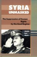 Syria Unmasked: The Suppression of Human Rightes