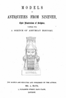 Models of Antiquities from Nineveh