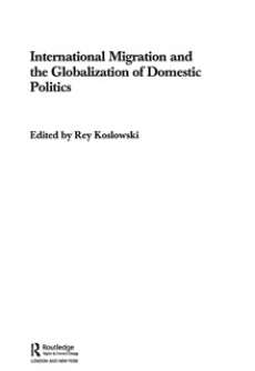 International Migration and the Globalization of Domestic Politics
