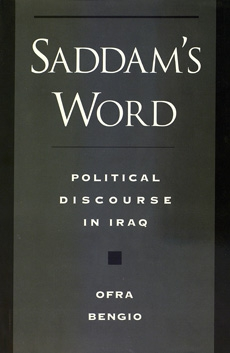 Saddam's Word: political discourse in Iraq