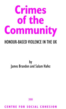 Crimes of the community, honour - based violence in the UK