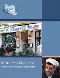 Murder at Mykonos: Anatomy of a Political Assassination