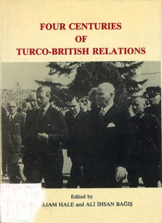 Four Centuries Of Turco-British Relations
