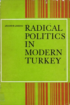Radical Politics in Modern Turkey - XIV