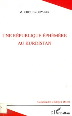 Une Republique Ephemere Au Kurdistan