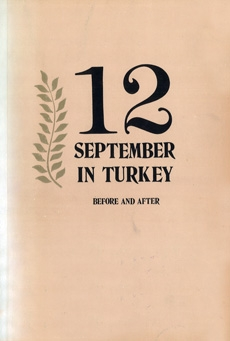 12 September in Turkey, Before and After