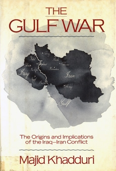 The Gulf War: The Origins and Implications of the Iraq-Iran Conflict