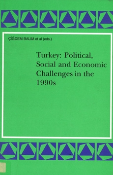 Turkey: Political, Social and Economic Challenges in the 1990s