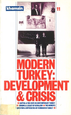 Khamsin-11: Modern Turkey; Development & Crisis